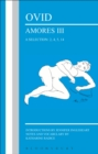 Ovid: Amores III, a Selection: 2, 4, 5, 14 - eBook