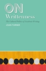 On Writtenness : The Cultural Politics of Academic Writing - eBook