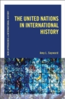 The United Nations in International History - eBook