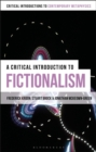 A Critical Introduction to Fictionalism - Book