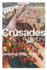 The Crusades: A History - Book