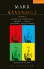 Ravenhill Plays: 2 : Mother Clap's Molly House; The Cut; Citizenship; Pool (no water); Product - eBook