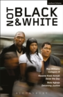 Not Black and White : Category B; Seize the Day; Detaining Justice - eBook