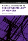 A Critical Introduction to the Epistemology of Memory - eBook