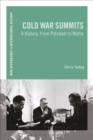 Cold War Summits : A History, From Potsdam to Malta - eBook