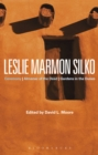Leslie Marmon Silko : Ceremony, Almanac of the Dead, Gardens in the Dunes - eBook