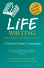 Life Writing : A Writers' and Artists' Companion - eBook