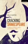 Cracking Shakespeare : A Hands-on Guide for Actors and Directors + Video - Book
