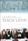 Starting to Teach Latin - Book