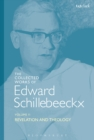 The Collected Works of Edward Schillebeeckx Volume 2 : Revelation and Theology - eBook