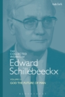 The Collected Works of Edward Schillebeeckx Volume 3 : God the Future of Man - eBook