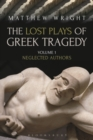 The Lost Plays of Greek Tragedy (Volume 1) : Neglected Authors - Book
