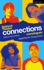 National Theatre Connections Monologues : Speeches for Young Actors - Book