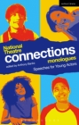 National Theatre Connections Monologues : Speeches for Young Actors - eBook