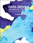 Data-driven Graphic Design : Creative Coding for Visual Communication - Book