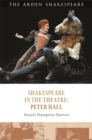 Shakespeare in the Theatre: Peter Hall - Book