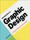 Introduction to Graphic Design : A Guide to Thinking, Process & Style - Book