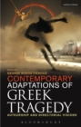 Contemporary Adaptations of Greek Tragedy : Auteurship and Directorial Visions - Book