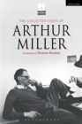 The Collected Essays of Arthur Miller - eBook