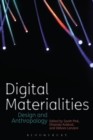 Digital Materialities : Design and Anthropology - Book