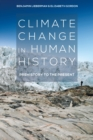 Climate Change in Human History : Prehistory to the Present - eBook