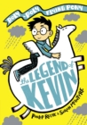 The Legend of Kevin: A Roly-Poly Flying Pony Adventure SIGNED EDITION - Book