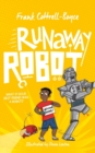 RUNAWAY ROBOT SIGNED EDITION - Book
