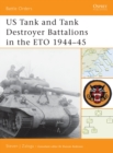 US Tank and Tank Destroyer Battalions in the ETO 1944 45 - eBook
