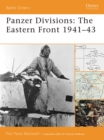 Panzer Divisions : The Eastern Front 1941 43 - eBook