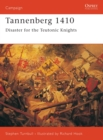 Tannenberg 1410 : Disaster for the Teutonic Knights - eBook