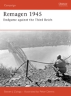 Remagen 1945 : Endgame against the Third Reich - eBook