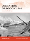 Operation Dragoon 1944 : France s other D-Day - eBook