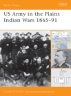 US Army in the Plains Indian Wars 1865 1891 - eBook