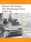 Panzer Divisions : The Blitzkrieg Years 1939 40 - eBook