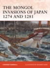 The Mongol Invasions of Japan 1274 and 1281 - eBook