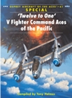 Twelve to One  V Fighter Command Aces of the Pacific - eBook