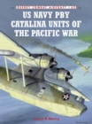 US Navy PBY Catalina Units of the Pacific War - eBook