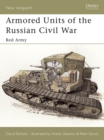 Armored Units of the Russian Civil War : Red Army - eBook