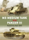 M3 Medium Tank vs Panzer III : Kasserine Pass 1943 - eBook