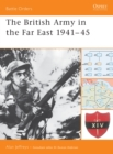The British Army in the Far East 1941 45 - eBook