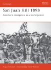 San Juan Hill 1898 : America's Emergence as a World Power - eBook