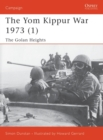The Yom Kippur War 1973 (1) : The Golan Heights - eBook