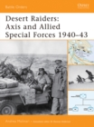 Desert Raiders : Axis and Allied Special Forces 1940 43 - eBook