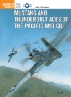 Mustang and Thunderbolt Aces of the Pacific and CBI - eBook