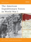 The American Expeditionary Forces in World War I - eBook