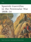 Spanish Guerrillas in the Peninsular War 1808 14 - eBook