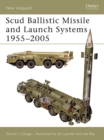 Scud Ballistic Missile and Launch Systems 1955 2005 - eBook