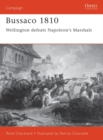 Bussaco 1810 : Wellington defeats Napoleon's Marshals - eBook