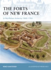 The Forts of New France in Northeast America 1600 1763 - eBook