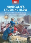 Montcalm s Crushing Blow : French and Indian Raids along New York s Oswego River 1756 - eBook